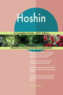 Hoshin A Complete Guide - 2021 Edition