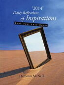 """2014"" Daily Reflections of Inspirations"