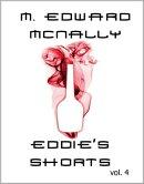 Eddie's Shorts: Volume 4