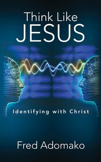 ThinkLikeJesusIdentifyingwithChrist