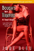 Bought by a Vampire #1: Tanya's Bargain