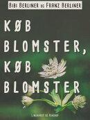 Køb blomster, køb blomster