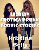 Lesbian Erotica Drunk Erotic Stories