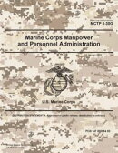Marine Corps Tactical Publication MCTP 3-30G Marine Corps Manpower and Personnel Administration 24 January 2…