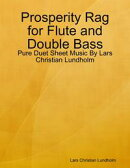 Prosperity Rag for Flute and Double Bass - Pure Duet Sheet Music By Lars Christian Lundholm