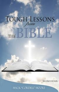 ToughLessonsfromtheBible:SecondEdition
