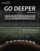 Go Deeper: Quarterback