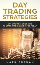 Day Trading Strategies: 20 Golden Lessons to Start Trading Like a PRO Today! Learn Stock Trading and Investi…