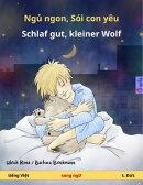 Ngủ ngon, Sói con yêu – Schlaf gut, kleiner Wolf (tiếng Việt – t. Đức)