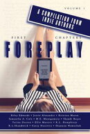 First Chapters: Foreplay Volume 1