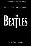 101 Amazing Facts About The Beatles