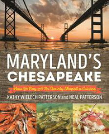 Maryland's ChesapeakeHow the Bay and Its Bounty Shaped a Cuisine【電子書籍】[ Neal Patterson ]