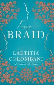 The Braid【電子書籍】[ Laetitia Colombani ]