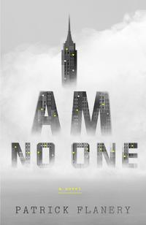 I Am No OneA Novel【電子書籍】[ Patrick Flanery ]
