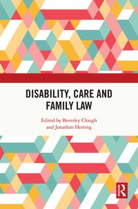 Disability, Care and Family Law