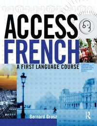 Access French: Student Book【電子書籍】[ Bernard Grosz ]