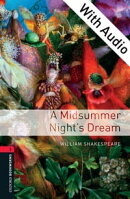 A Midsummer Night's Dream - With Audio Level 3 Oxford Bookworms Library