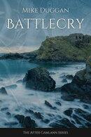 Battlecry: After Camlann Book One