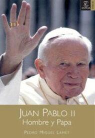 Juan pablo II【電子書籍】[ Pedro Miguel Lamet ]