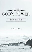 Unveiling God's Power From Jeremiah