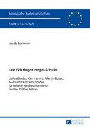 Die Goettinger Hegel-Schule