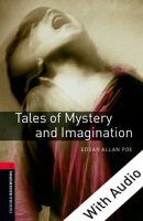 Tales of Mystery and Imagination - With Audio Level 3 Oxford Bookworms Library