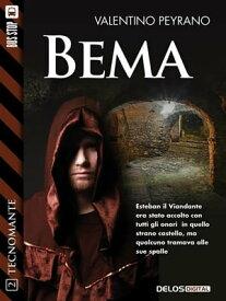 BemaTecnomante 2【電子書籍】[ Valentino Peyrano ]