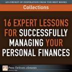 16 Expert Lessons for Successfully Managing Your Personal Finances (Collection)【電子書籍】[ FT Press Delivers ]