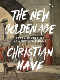 The New Golden Age【電子書籍】[ Christian Have ]