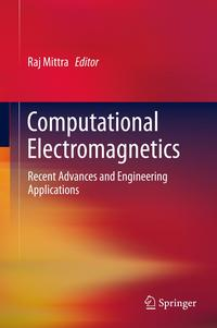ComputationalElectromagneticsRecentAdvancesandEngineeringApplications