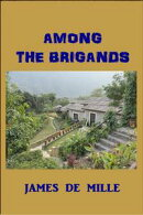 Among the Brigands