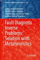 Fault Diagnosis Inverse Problems: Solution with Metaheuristics