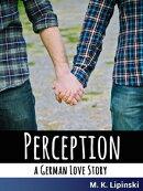 Perception: A German Love Story