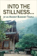 """Into the Stillness ... of an Ancient Buddhist Temple"""