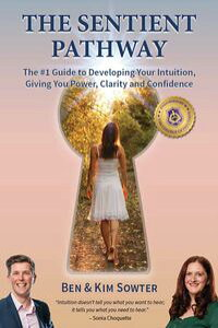 TheSentientPathwayThe#1GuideToDevelopingYourIntuition,GivingYouPower,ClarityandConfidence