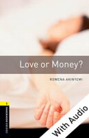Love or Money - With Audio Level 1 Oxford Bookworms Library