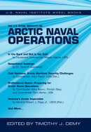The U.S. Naval Institute on Arctic Naval Operations