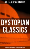 Dystopian Classics: Through the Eye of the Needle & A Traveler from Altruria