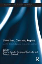 Universities, Cities and RegionsLoci for Knowledge and Innovation Creation【電子書籍】