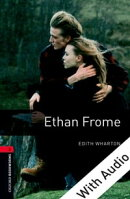 Ethan Frome - With Audio Level 3 Oxford Bookworms Library