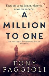 A Million To OneA Supernatural Thriller【電子書籍】[ Tony Faggioli ]