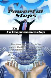 Powerful Steps To Entrepreneurship