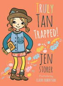 Truly Tan: Trapped!
