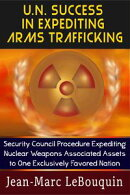 U.N. Success in Expediting Arms Trafficking