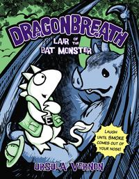 Dragonbreath#4LairoftheBatMonster