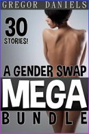 A Gender Swap MEGA Bundle