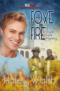 Foxe Fire【電子書籍】[ Haley Walsh ]