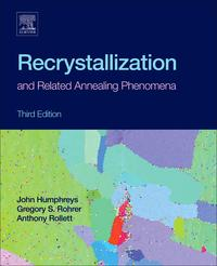 Recrystallization and Related Annealing Phenomena【電子書籍】[ Gregory S. Rohrer ]