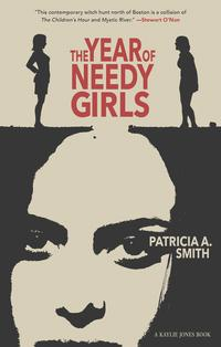 The Year of Needy Girls【電子書籍】[ Patricia A. Smith ]