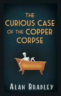 TheCuriousCaseoftheCopperCorpse